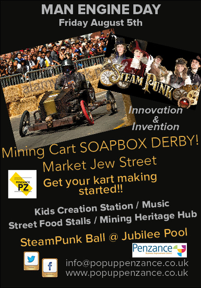 Man Engine/Steampunk/Soapbox Derby in Market Jew Street!